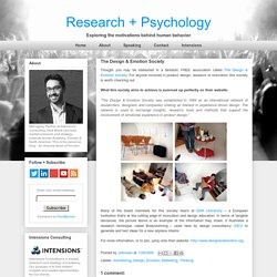 Research + Psychology: The Design & Emotion Society
