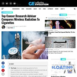 Top Cancer Research Advisor Compares Wireless Radiation To Cigarettes