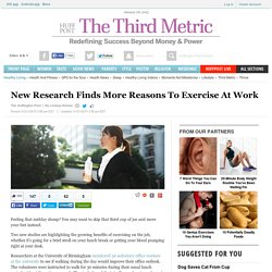 New Research Finds More Reasons To Exercise At Work