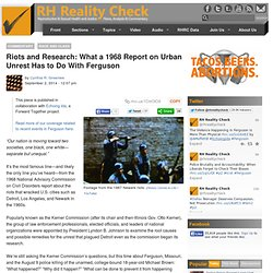 Riots and Research: What a 1968 Report on Urban Unrest Has to Do With Ferguson