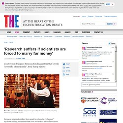 'Research suffers if scientists are forced to marry for money'