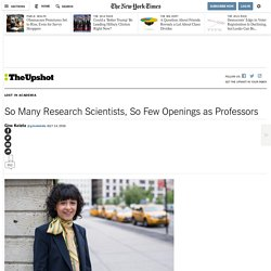 So Many Research Scientists, So Few Openings as Professors