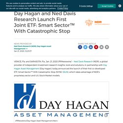 Day Hagan and Ned Davis Research Launch First Joint ETF: Smart Sector™ With Catastrophic Stop