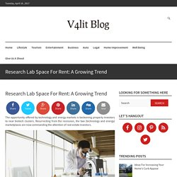 Research Lab Space For Rent: A Growing Trend