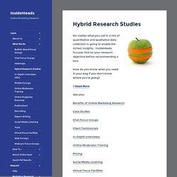 Hybrid Research Studies - InsideHeads