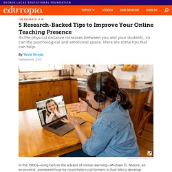 5 Research-Backed Tips to Improve Your Online Teaching Presence