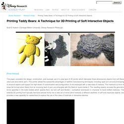 Printing Teddy Bears: A Technique for 3D Printing of Soft Interactive Objects