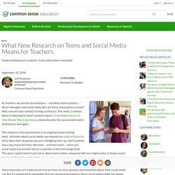 What New Research on Teens and Social Media Means for Teachers