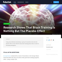 Research Shows That Brain Training Is Nothing But The Placebo Effect
