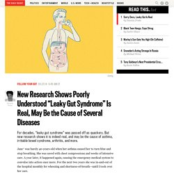 "New Research Shows Poorly Understood ""Leaky Gut Syndrome"" Is Real, May Be the Cause of Several Diseases"