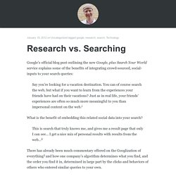 Research vs. Searching