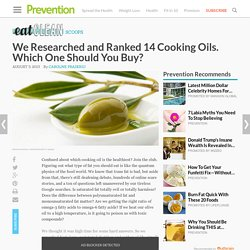 We Researched and Ranked 14 Cooking Oils. Which One Should You Buy?