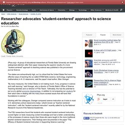 Researcher advocates 'student-centered' approach to science education