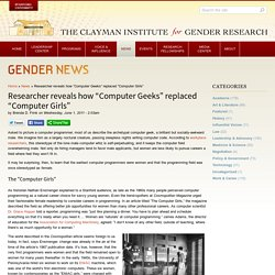 "Researcher reveals how ""Computer Geeks"" replaced ""Computer Girls"" 