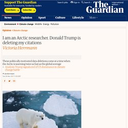 I am an Arctic researcher. Donald Trump is deleting my citations