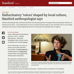 researcher: Hallucinatory 'voices' shaped by local culture