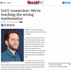 EvCC researcher: We're teaching the wrong mathematics
