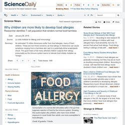 Why children are more likely to develop food allergies: Researcher identifies T cell population that renders normal food harmless