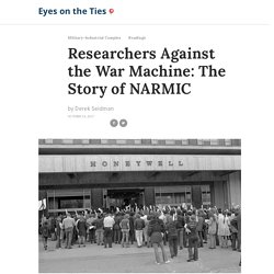 Researchers Against the War Machine: The Story of NARMIC – Eyes on the Ties