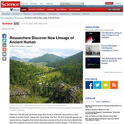Researchers Discover New Lineage of Ancient Human