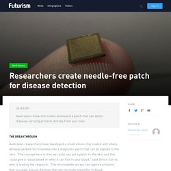 Researchers create needle-free patch for disease detection