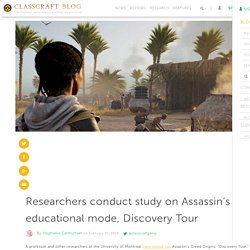 Researchers conduct study on Assassin's Creed educational mode, Discovery Tour - Classcraft Blog
