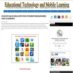 20 Must-have iPad Apps for Student Researchers and Academics