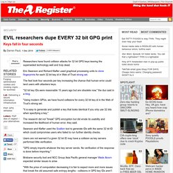 EVIL researchers dupe EVERY 32 bit GPG print