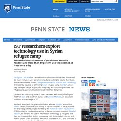 IST researchers explore technology use in Syrian refugee camp