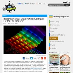 Researchers Image Wave-Particle Duality Light For The First Time Ever