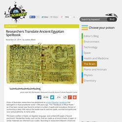 Researchers Translate Ancient Egyptian Spellbook