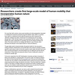 Researchers create first large-scale model of human mobility that incorporates human nature