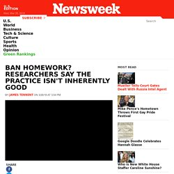 Ban Homework? Researchers Say the Practice Isn't Inherently Good
