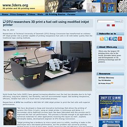 DTU researchers 3D print a fuel cell using modified inkjet printer