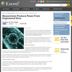 Researchers produce power from engineered virus