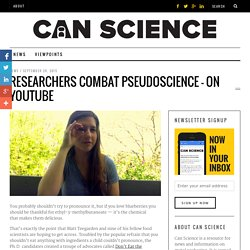 Researchers combat pseudoscience —on YouTube