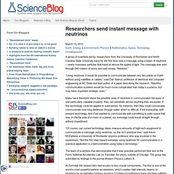 Researchers send instant message with neutrinos