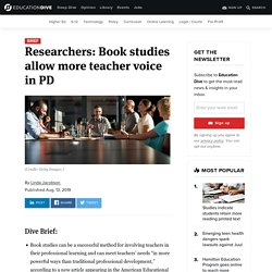 Researchers: Book studies allow more teacher voice in PD