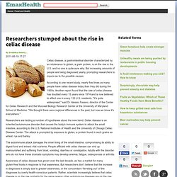 EMAXHEALTH 19/08/11 Researchers stumped about the rise in celiac disease