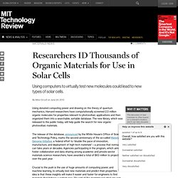 Researchers ID Thousands of Organic Materials for Use in Solar Cells