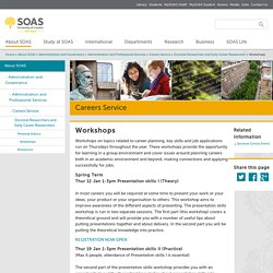 Careers Service: Doctoral Researchers: Workshops, SOAS, University of London