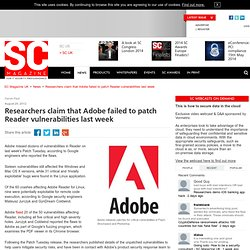 Researchers claim that Adobe failed to patch Reader vulnerabilities last week
