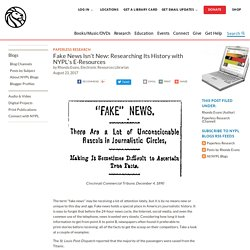 Fake News Isn't New: Researching Its History with NYPL's E-Resources