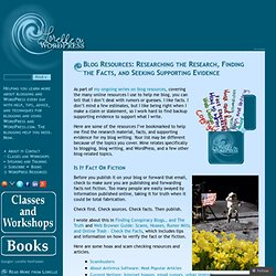 Blog Resources: Researching the Research, Finding the Facts, and Seeking Supporting Evidence