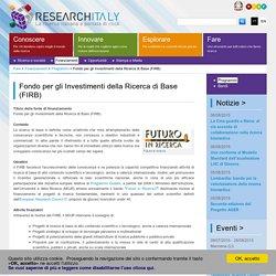 ResearchItaly - Fondo per gli Investimenti della Ricerca di Base (FIRB)