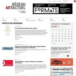 RÉSEAU ART ACTUEL -:- Espace professionel -:- Appels de dossiers