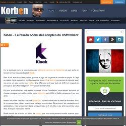 Kloak – Le réseau social des adeptes du chiffrement «