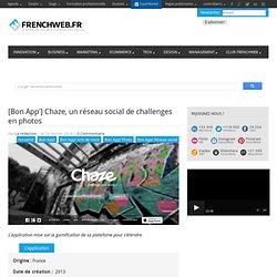 [Bon App'] Chaze, un réseau social de challenges en photos