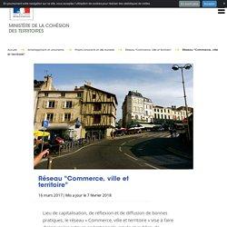 """Réseau """"Commerce, ville et territoire"""""""