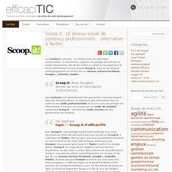 Scoop.it : LE réseau social de contenus professionnels